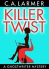 Killer Twist by Christina Larmer