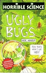 Ugly Bugs by Nick Arnold
