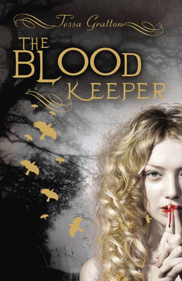3 stars to The Blood Keeper (The Blood Journals #2) by Tessa Gratton