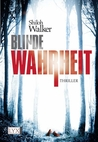 Blinde Wahrheit (The Ash Trilogy, #1)