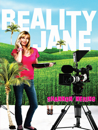 Reality Jane by Shannon Nering
