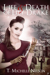 The Life and Death of Lily Drake