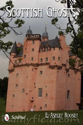 Scottish Ghosts: Legends and Lore