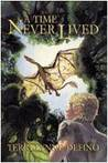 A Time Never Lived by Terri-Lynne DeFino