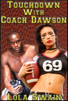 Touchdown With Coach Dawson (The Bad Girls' Club, #1)
