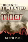 The Hunter, the Hunted and the Thief