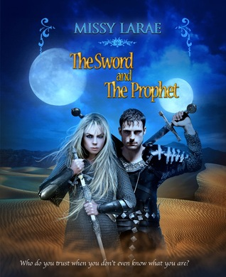 The Sword and The Prophet (Syren, #1)