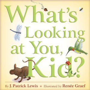 What's Looking at You, Kid? by J. Patrick Lewis