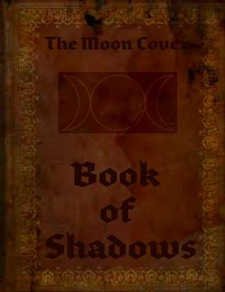 The Moon Coven's ~Book of Shadows