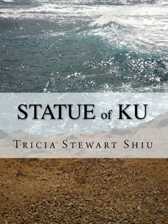The Statue of Ku by Tricia Stewart Shiu