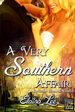 A Very Southern Affair by Elaina Lee