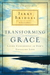 Transforming Grace: Living Confidently in God's Unfailing Love