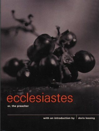 Ecclesiastes, or The Preacher by Anonymous