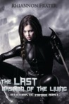 The Last Bastion of the Living: A Futuristic Zombie Novel