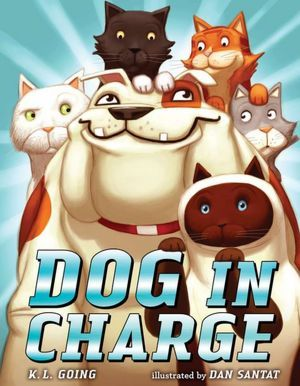 Dog in Charge by K.L. Going