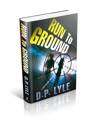 Run To Ground by D.P. Lyle