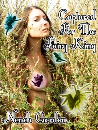 Captured For The Fairy King