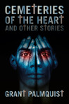 Cemeteries of the Heart and Other Stories