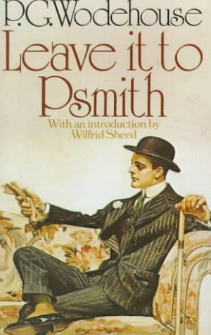Leave It to Psmith (Psmith #4)
