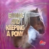 Buying and Keeping a Pony