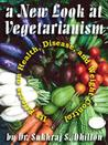A New Look at Vegetarianism
