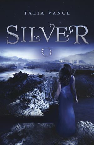 Silver (Bandia, #1)