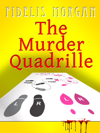 The Murder Quadrille by Fidelis Morgan