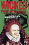 Wicked: Women's Wit and Humour from Elizabeth I to Ruby Wax