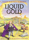 Liquid Gold (Mocklore trilogy, #2)