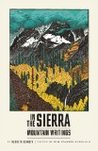 In the Sierra: Mountain Writings
