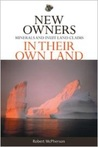 New Owners in Their Own Land: Minerals and Inuit Land Claims