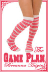 The Game Plan by Breanna Hayse