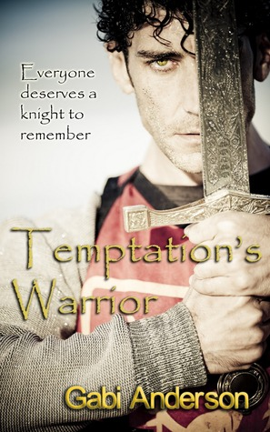 Temptation's Warrior by Gabi Anderson