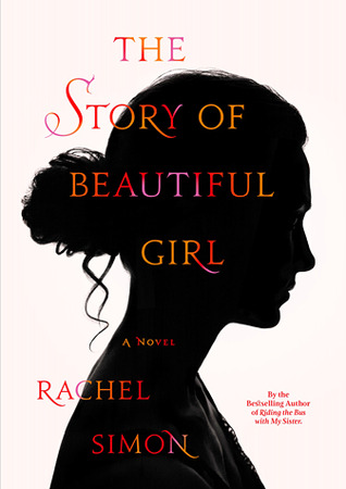 The Story of Beautiful Girl by Rachel Simon