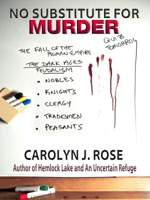 No Substitute for Murder by Carolyn J. Rose