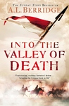 Into the Valley of Death (Harry Ryder, #1)