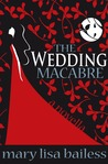 The Wedding Macabre