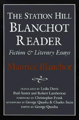 Station Hill Blanchot Reader by Maurice Blanchot