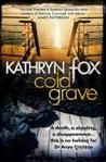 Cold Grave (Dr. Anya Crichton, #6)