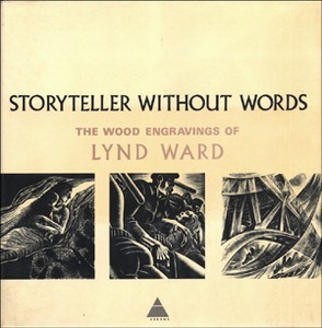 Storyteller Without Words by Lynd Ward