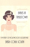 Babes in Tinseltown by Sheri Cobb South
