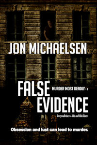 False Evidence by Jon Michaelsen