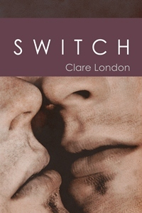 Switch by Clare London