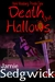 Death in the Hallows by Jamie Sedgwick