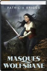 Masques And Wolfsbane (Sianim, #1 and #4)