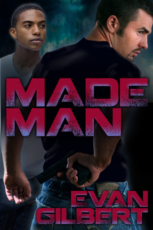 Made Man by Evan Gilbert