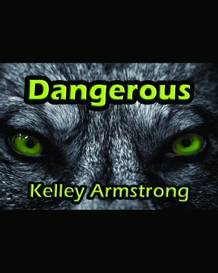 Dangerous (Darkest Powers, #0.5)