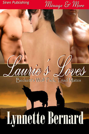 Laurie's Loves (Beckett's Wolf Pack, Triad Mates #1)