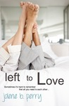 Left to Love (Next Door Boys #2)