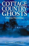 Cottage Country Ghosts: Ontario Hauntings